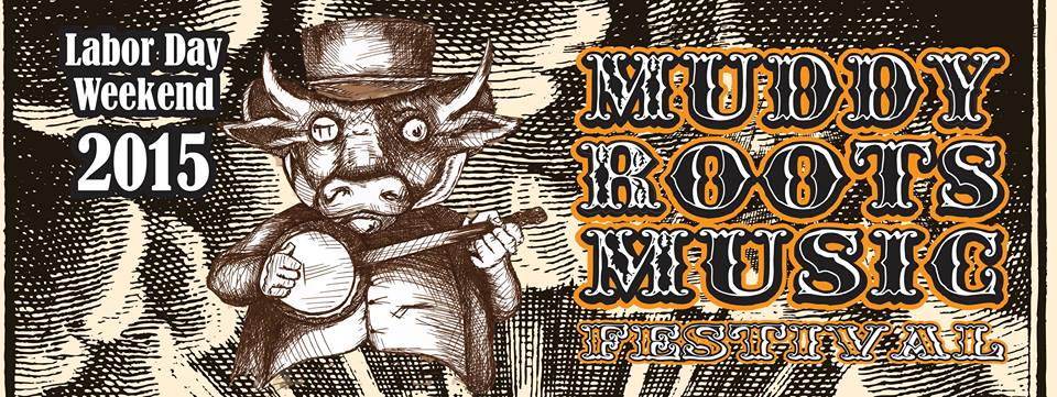 2014 Music Festivals: Muddy Roots Music Festival.