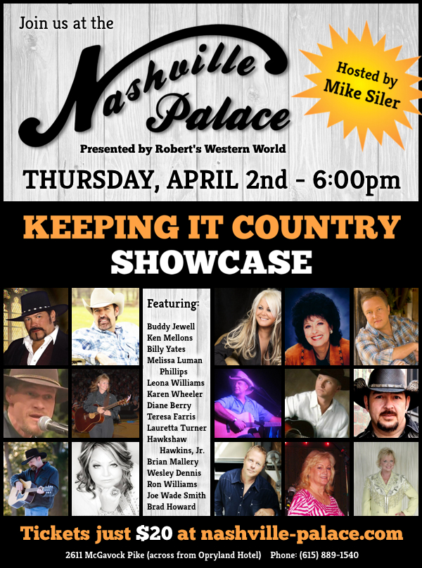 Keeping It Country Showcase At The Nashville Palace.