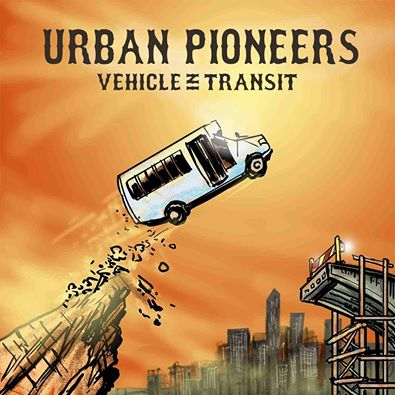 Album Feature: Urban Pioneers Vehicle In Transit.