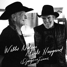 220px-Willie_Nelson_&_Merle_Haggard_-_Django_and_Jimmie