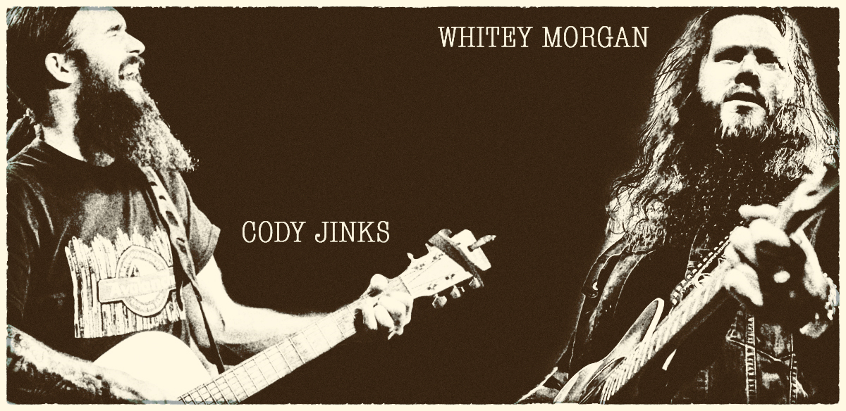 Whitey Morgan And Cody Jinks On Tour NOW!